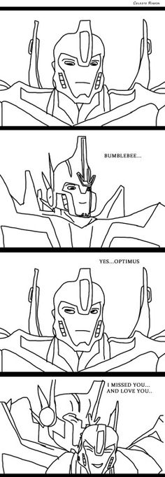 Optimus glad to you again Bee