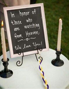 wedding sign honoring loved ones at a wedding / http://www.deerpearlflowers.com/ways-to-honor-deceased-loved-ones-at-your-wedding/