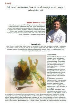 Spaghettitaliani - Portale di gastronomia - Le Ricette 3.1 - Filetto di manzo con fiore di zucchina ripiena di ricotta e robiola tre latti ( Secondi - Manzo, vitello )