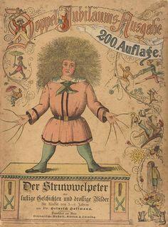 Heinrich Hoffmann - Der Struwwelpeter. Um 1895.