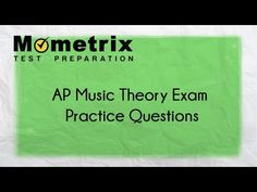 AP Music Theory Exam Practice Questions - Mometrix Test Preparation Blog