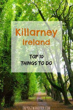 Top 10 things to do in Killarney, Ireland