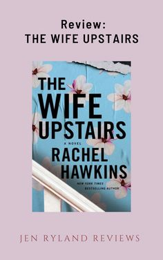 The Wife Upstairs is an updated version of Jane Eyre  with plenty of twists and turns- come check out my review of the book and find a link to my secret spoiler discussion of The Wife Upstairs! You can also find the link on the second image of this pin! Best Psychological Thrillers Books, Bored Housewives, Rachel Hawkins, Thriller Books, Jane Eyre, Tell The Truth, Twists, Book Recommendations, Bestselling Author