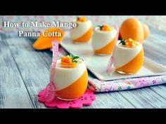 How to Make Mango Panna Cotta - YouTube