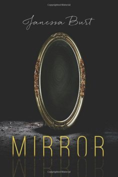Mirror- if you love Pride and Prejudice type-stories, you will LOVE this book! I couldn't put it down!