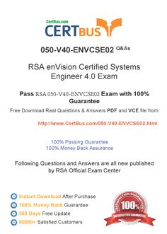 Candidate need to purchase the latest RSA 050-V40-ENVCSE02 Dumps with latest RSA 050-V40-ENVCSE02 Exam Questions. Here is a suggestion for you: Here you can find the latest RSA 050-V40-ENVCSE02 New Questions in their RSA 050-V40-ENVCSE02 PDF, RSA 050-V40-ENVCSE02 VCE and RSA 050-V40-ENVCSE02 braindumps. Their RSA 050-V40-ENVCSE02 exam dumps are with the latest RSA 050-V40-ENVCSE02 exam question. With RSA 050-V40-ENVCSE02 pdf dumps, you will be successful.