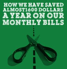 How We Saved Almost $1600 Dollars A Year On Our Monthly Bills  http://www.biblemoneymatters.com/how-we-have-saved-almost-1600-dollars-a-year-on-our-monthly-bills/