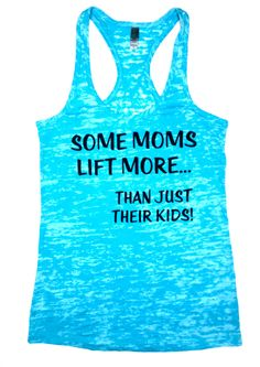 Some Moms Lift More.. Fitness Tank // by AbundantHeartApparel, $28.00