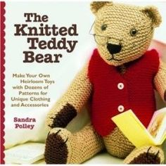 You'll find great teddy bear patterns here. Some for knitting, some for sewing. Some free, and some you can purchase. The possibilities are great!    This...