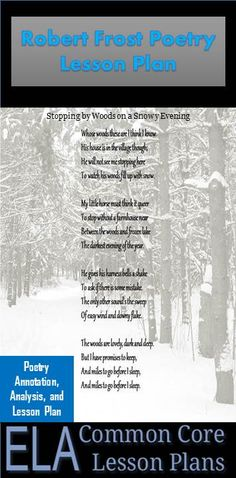 """Here's a nice poetry lesson plan in honor of the 93rd anniversary of """"Stopping by Woods on a Snowy Evening"""" by Robert Frost."""