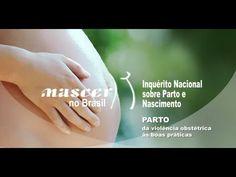 Nascer no Brasil: Parto, da violência obstétrica às boas práticas - YouTube