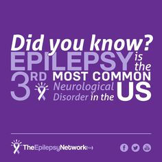 DID YOU KNOW... #Epilepsy is the 3rd most common neurological disorder in the US? Following after Alzheimer's disease and stroke. It is more common than cerebral palsy, multiple sclerosis, and Parkinson's disease combined.