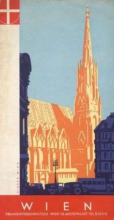 Wien poster by joseph binder, Old Poster, Retro Poster, Illustrations Vintage, Tourism Poster, Travel And Tourism, Travel Ads, Travel Brochure, Retro Advertising, Travel Posters