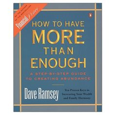 How to Have More Than Enough Dave Ramsey Retirement Planning, Financial Planning, Dave Ramsey Plan, Debt Payoff, All Gifts, Finance Tips, Frugal, Saving Money, Books To Read