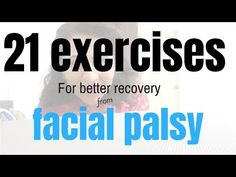 In this video I'm sharing 21 exercises for facial paralysis, these facial exercises can be used for bell's palsy or facial paralysis do to stroke. Stroke Recovery, Bell's Palsy Recovery, Bell's Palsy Cure, Cranial Nerve 7, Facial Therapy, Facial Nerve, Facial Yoga, Face Exercises, Qigong