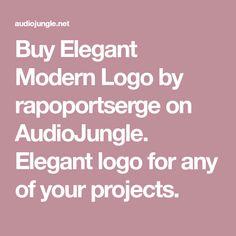 Buy Elegant Modern Logo by rapoportserge on AudioJungle. Elegant logo for any of your projects.