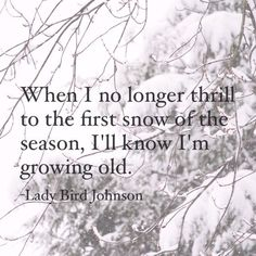 I woke this morning to my first snow of the season. It did snow while I was away. - I woke this morning to my first snow of the season. It did snow while I was away for Thanksgiving b - Snow Quotes, Winter Quotes, Me Quotes, 2015 Quotes, Pain Quotes, Strong Quotes, Attitude Quotes, Snow Sayings, I Love Snow