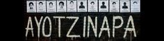 Informe del Grupo Interdisciplinario de Expertos Independientes: Ayotzinapa, expediente abierto