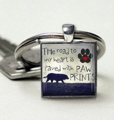 Dog, Dog Lover, Dog Quote, Dog Sayings, Dog Lovers Valentines Day Gift, Handmade, Pendant, Keychain, Gift for Him, Her, Under 15. $13.95, via Etsy.