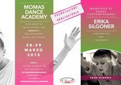 stage di Danza Contemporanea con la Maestra, coreografa e Performer di fama internazionale Erika Silgoner presso la Momas Dance Academy di Sestri Levante (GE) il 28-29 Marzo 2015.