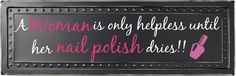 What a fun expression for a nail salon or even a gift for your favorite tech!