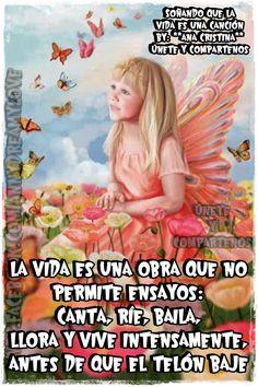 La vida es una obra que no permite ensayos: canta, ríe, baila, llora y vive intensamente . antes de que el telón baje. www.facebook.com/AnnyDreamyLove