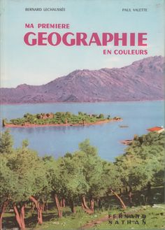 Plus grandes images, voir plus bas. Fernand Nathan, Books To Read, Travel, Outdoor, Image, Kids, Inspiration, Learn French, Textbook