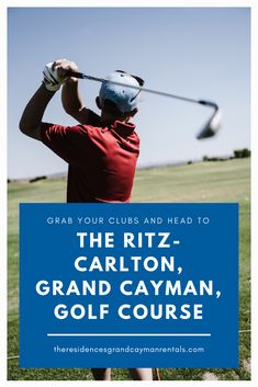 Grab Your Clubs and Head to The Ritz-Carlton, Grand Cayman, Golf Course - The Residences Grand Cayman Rentals Grand Cayman, Play Golf, Just Love, Golf Courses, Scenery, Weather, Island, Club, Game
