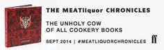 The MEATliquor Chronicles - unholy cow of cookery books. Drops today 18 September 2014