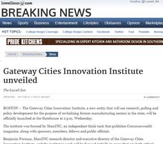 Lowell Sun - Gateway Cities Innovation Institute unveiled