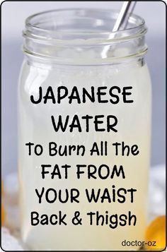 Here is a Japanese Water To Burn All The Fat From Your Waist, Back And Thighs! This is a fast and safe fat burning home remedy that you can start adding to your weight loss diet today! Using this recipe will not only help you lose weight but also keep you Weight Loss Meals, Weight Loss Water, Weight Loss Drinks, Weight Loss Diet Plan, Weight Loss Smoothies, Fast Weight Loss, Healthy Weight Loss, How To Lose Weight Fast, Weight Gain