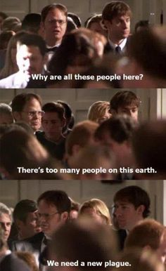 I don't watch The Office, although I've been to Scranton thousands of times. But, I think this quote is hilarious.