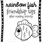 "A lesson on friendship after reading Rainbow Fish by Marcus Pfister. After reading, students work with a partner to create a list of ""friendship ti..."