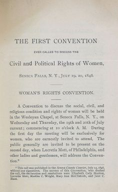 Seneca Falls Convention Took Place In 1848 And Was The 1st