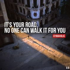 It's Your Road