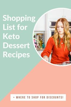 Keto Shopping List to Make Keto Dessert Recipes | Are you following the keto diet and miss enjoying sweets? Be sure to grab my Keto Shopping List for Making Keto Dessert Recipes, PLUS, where you can shop for discounts! Click through to grab the full list. #keto #ketodesserts #lowcarbrecipes #healthydesserts #healthyrecipes #lowsugarrecipes #ketosnacks Low Sugar Cookies, Low Sugar Snacks, Low Sugar Desserts, Low Sugar Recipes, Healthy Desserts, Organic Recipes, Dessert Recipes, Healthy Recipes, Low Carb Brownie Recipe
