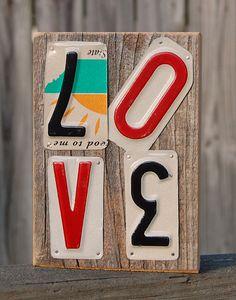 Love - License plate art. $24.00, via Etsy.