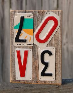 Love License plate art by ruraloriginals on Etsy License Plate Crafts, Old License Plates, License Plate Art, Licence Plates, License Plate Ideas, Recycled Art, Repurposed, Freetime Activities, Wood Crafts