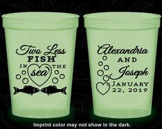 Two Less Fish in the Sea Wedding, Wedding Favor Glow in the Dark Cups, Fisherman Wedding, Glow in the Dark (259)