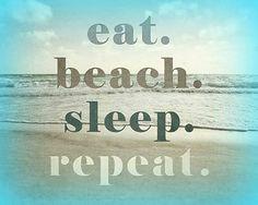 eat.beach.sleep.repeat.