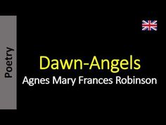 Dawn-Angels - Agnes Mary Frances Robinson