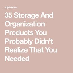 35 Storage And Organization Products You Probably Didn't Realize That You Needed