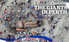 The Giants bid adieu to Perth - The West Australian Perth Western Australia, Visit Australia, Puppets, Creepy, Maps, Kid, River, Signs, Nantes