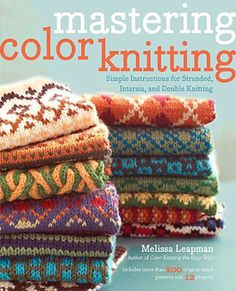 Ravelry: Mastering Color Knitting - patterns