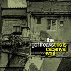 The Go! Freaks - This Is Cabanyal Soul (2015) | Exile SH Magazine