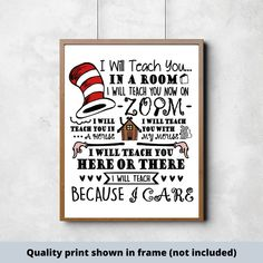 Dr. Seuss quality print I will teach you in a room teacher | Etsy #teacher #teachergift #teacherappreciation #dr.seuss #drseuss #virtualclassroom #zoomteaching Teacher Signs, Teacher Humor, Good Boy Quotes, Make Your Own Sign, Signs For Mom, Scripture Signs, Inspirational Signs, Painted Wood Signs, Gifts For New Parents
