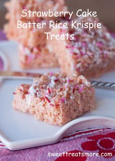 Strawberry Cake Batter Rice Krispie Treats 1 (16 oz) bag Marshmallows 3 1/2 tbsp butter 1 tsp vanilla extract 3/4c. Strawberry Cake Mix 5-6c. Rice Krispie Cereal white chocolate or almond bark for drizzling pink & red sprinkles Melt marshmallows, butter, & vanilla in Lg pot over med. heat. Stir in cake mix when marshmallows are almost completely melted. Stir til smooth. Gently mix in Cereal & press into a lightly greased 9 X 13 inch pan. Drizzle white chocolate over the top. Use sprinkles.