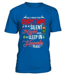 56897d8aeb All I Want For Christmas Is A Silent Night And Sleep In Heavenly Peace. Us Postal  ServiceGoing PostalCool T ShirtsWork ShirtsFunny ...
