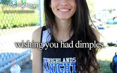 it would be like the best thing everrr if i had dimples! :3