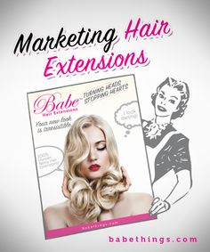 How to advertise and market hair extensions in your salon.